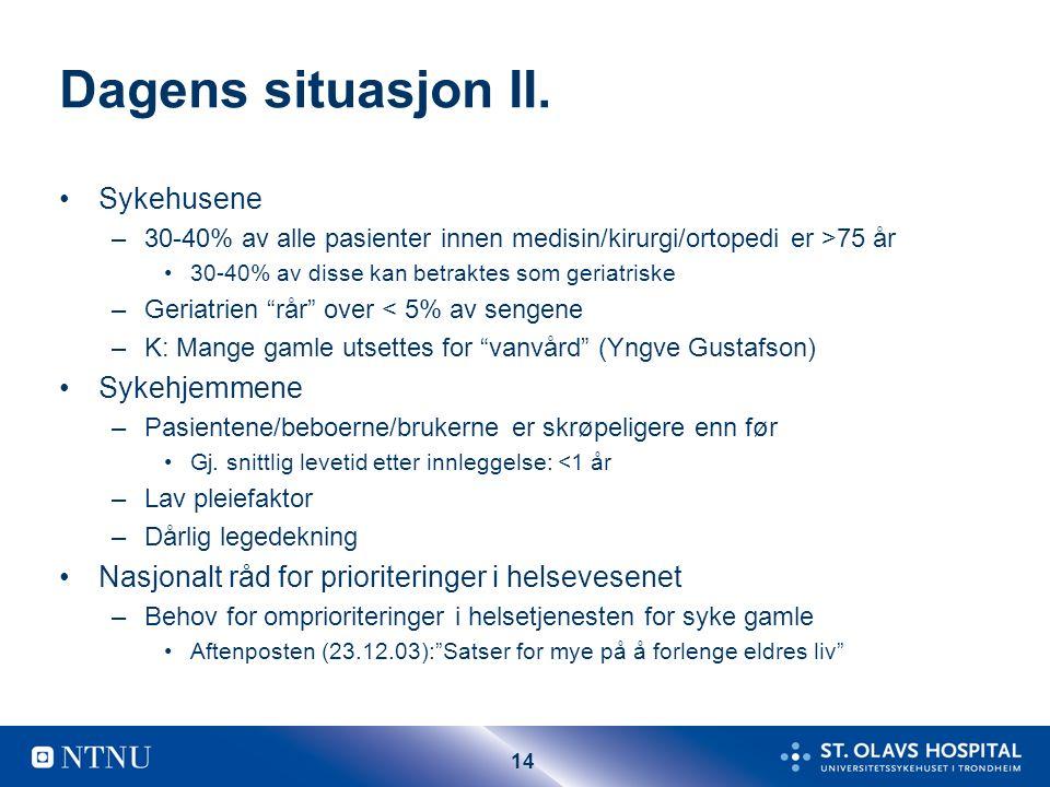 14 Dagens situasjon II.