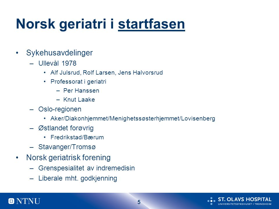 26 Geriatrifaget-alternativer Organisering forts.