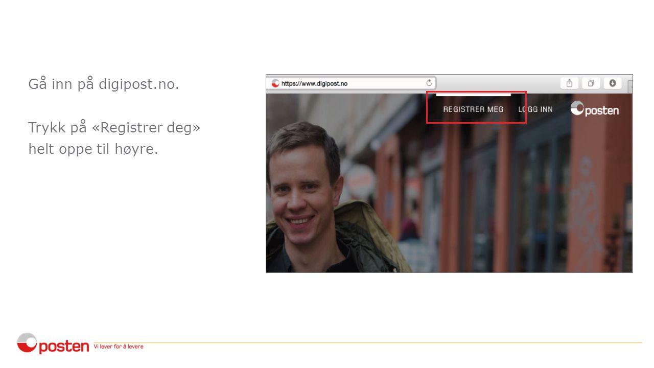 Velg først det språket du vil ha (bokmål, nynorsk eller engelsk).