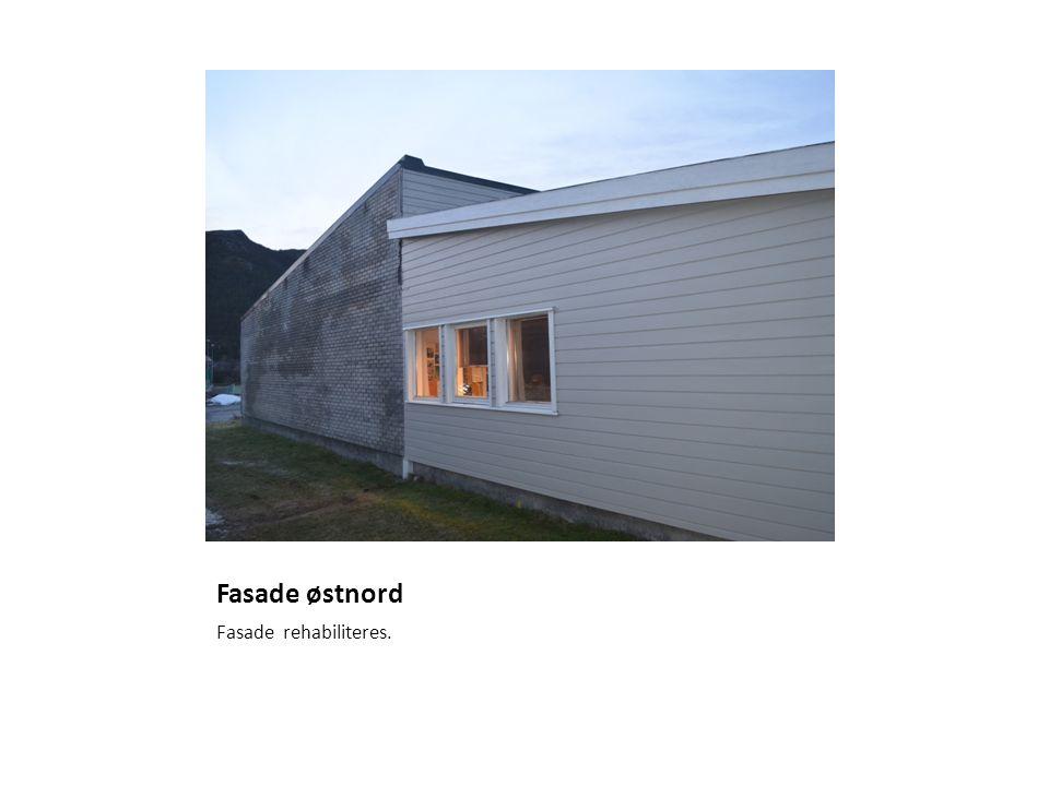 Fasade østnord Fasade rehabiliteres.