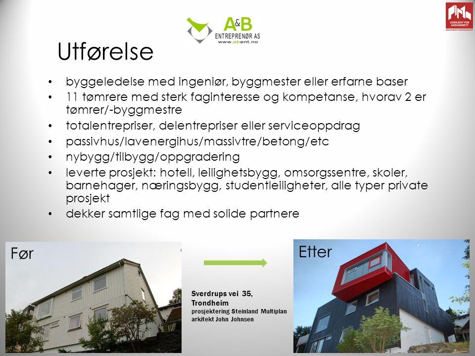 Utførelse byggeledelse med ingeniør, byggmester eller erfarne baser 11 tømrere med sterk faginteresse og kompetanse, hvorav 2 er tømrer/-byggmestre totalentrepriser, delentrepriser eller serviceoppdrag passivhus/lavenergihus/massivtre/betong/etc nybygg/tilbygg/oppgradering leverte prosjekt: hotell, leilighetsbygg, omsorgssentre, skoler, barnehager, næringsbygg, studentleiligheter, alle typer private prosjekt dekker samtlige fag med solide partnere Sverdrups vei 35, Trondheim prosjektering Steinland Multiplan arkitekt John Johnsen Før Etter