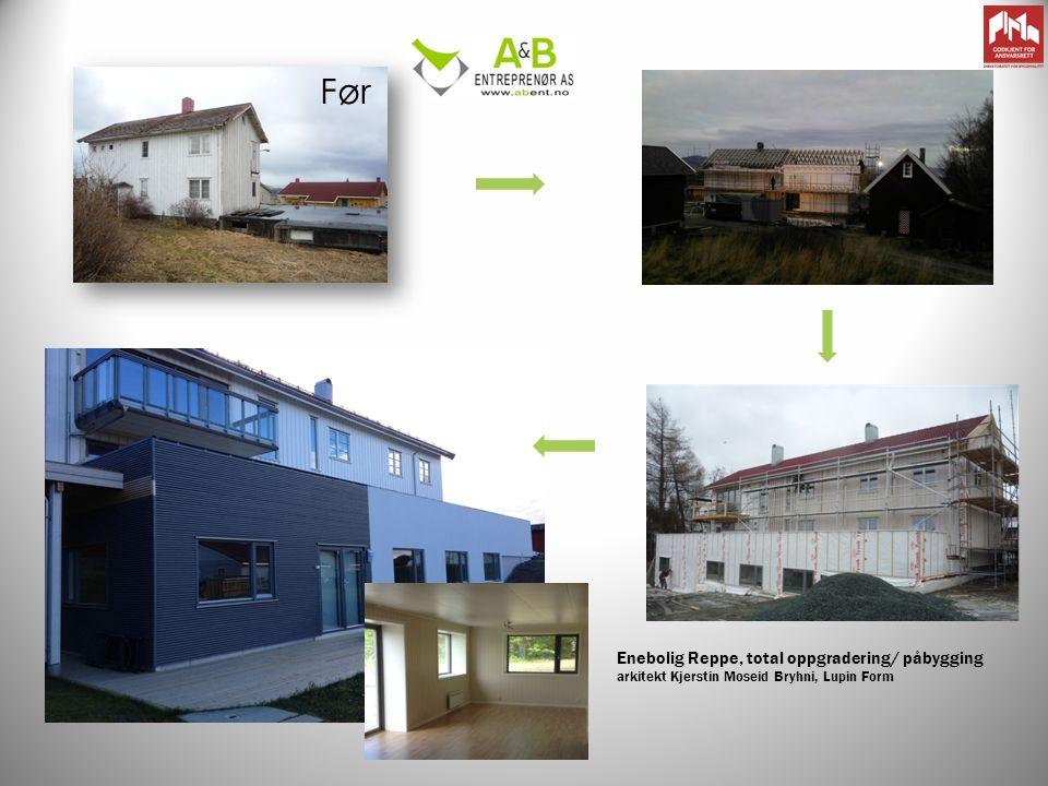 Før Etter Enebolig Reppe, total oppgradering/ påbygging arkitekt Kjerstin Moseid Bryhni, Lupin Form