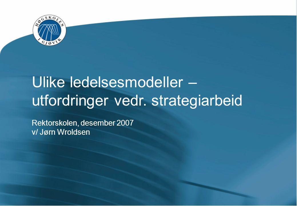 HiGs styreordning Følger lovens standardmodell, med flg.