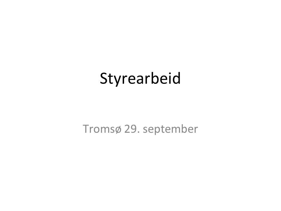 Styrearbeid Tromsø 29. september