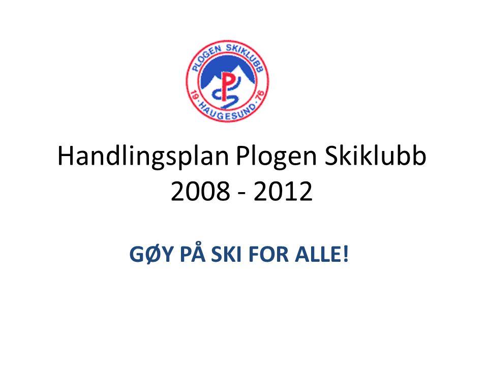 Formål Plogen Skiklubb skal ha et tilbud til alle som er i aktivitet i et alpinanlegg, uansett skigren.