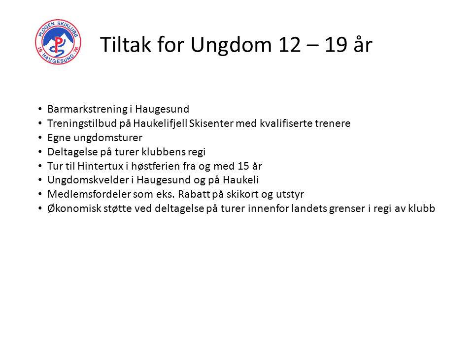 Tiltak for Ungdom 12 – 19 år Barmarkstrening i Haugesund Treningstilbud på Haukelifjell Skisenter med kvalifiserte trenere Egne ungdomsturer Deltagels