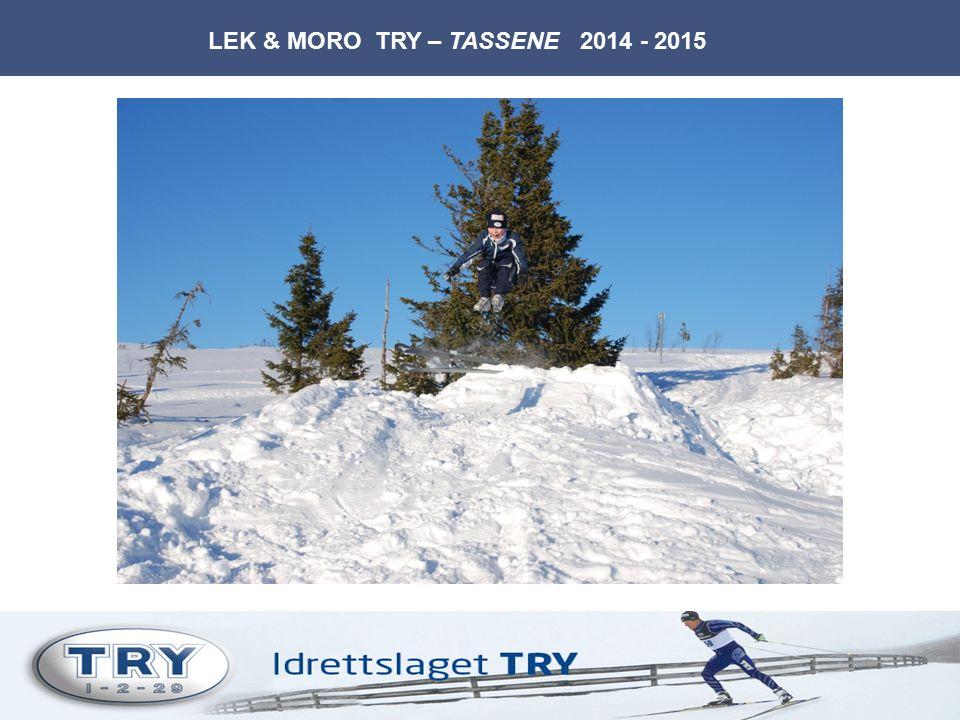 LEK & MORO TRY – TASSENE 2014 - 2015