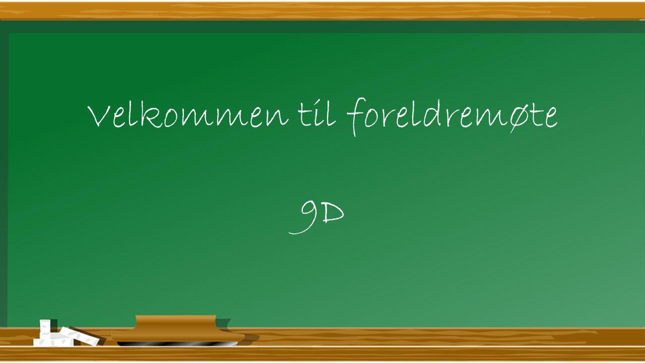 Innhold Nye fag for året.Bruk av hjemmesiden til 9D og informasjon om foreldreundersøkelsen.