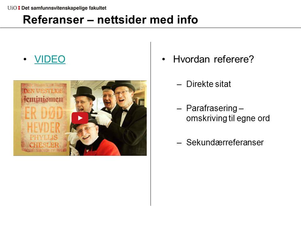 Referanser – nettsider med info VIDEO Hvordan referere.
