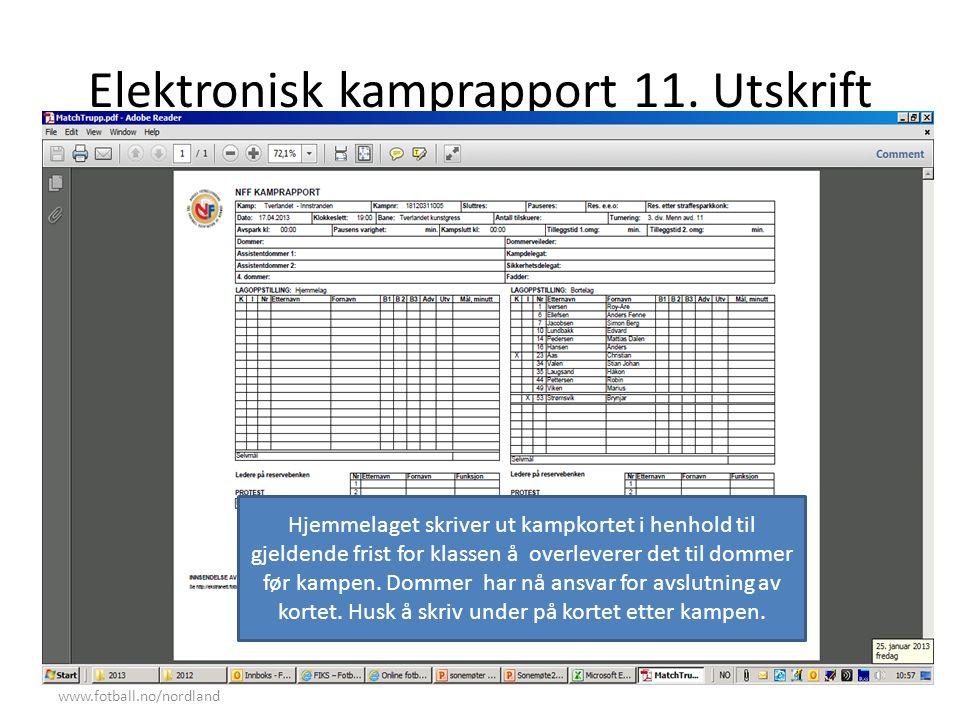 Elektronisk kamprapport 11.