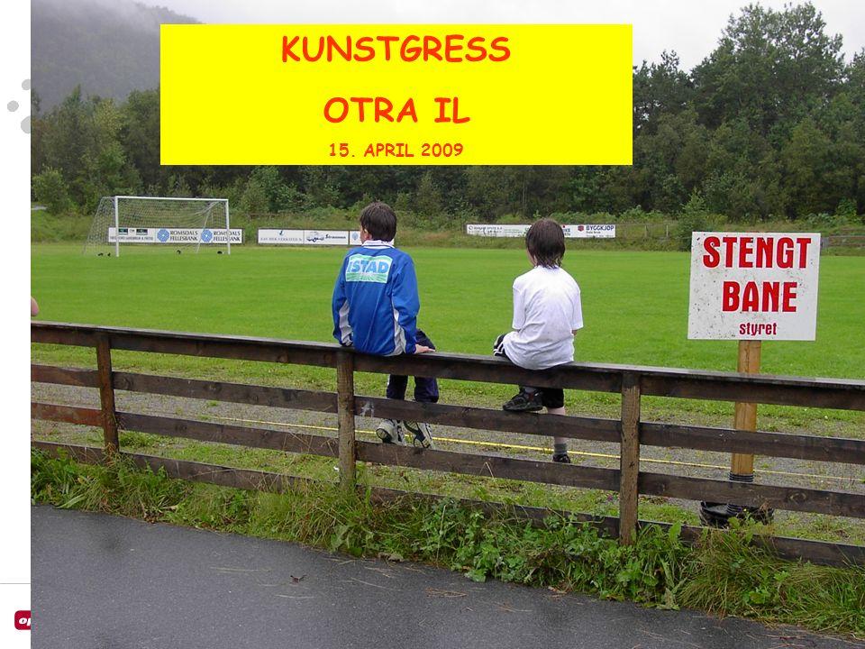 KUNSTGRESS OTRA IL 15. APRIL 2009