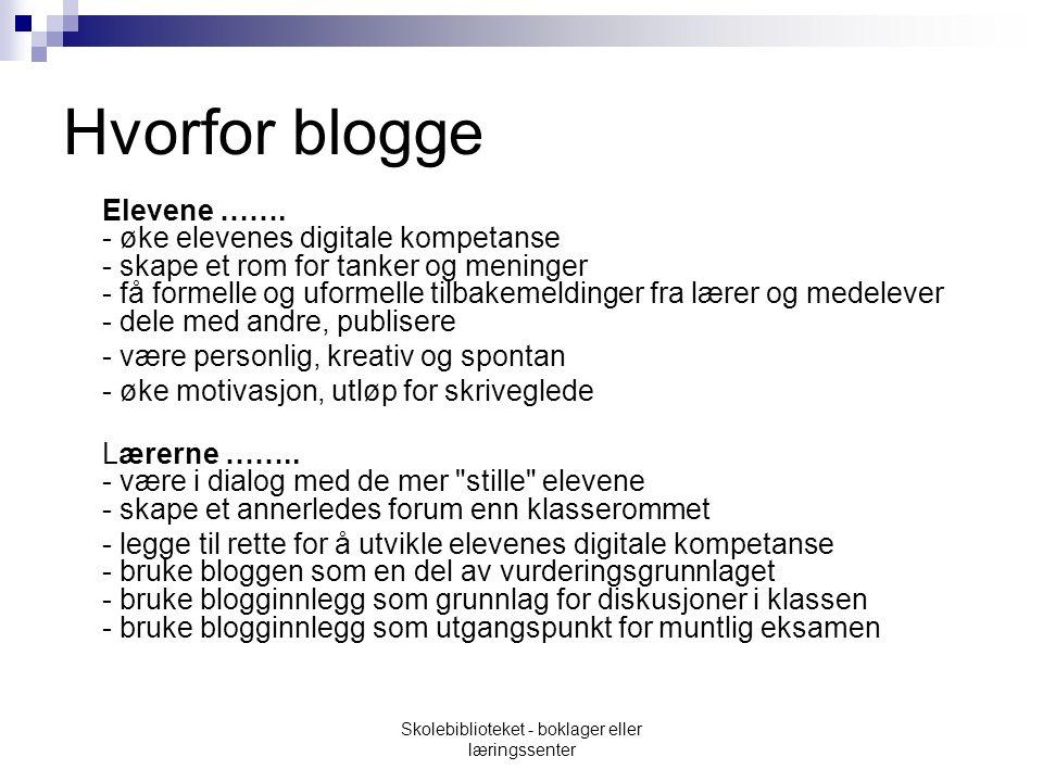 Hvorfor blogge Elevene …….