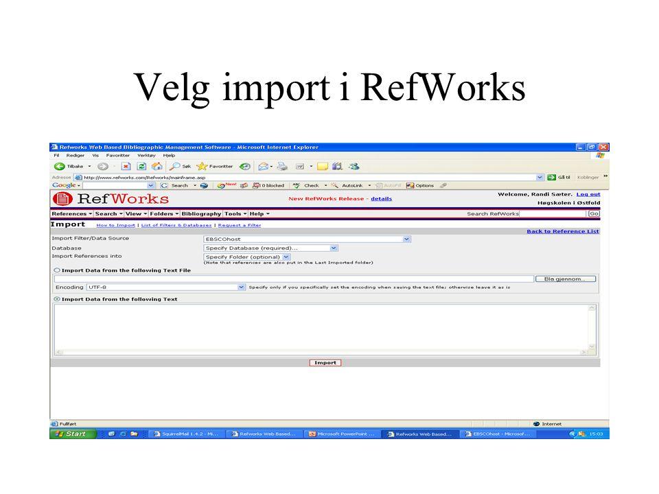 Velg import i RefWorks