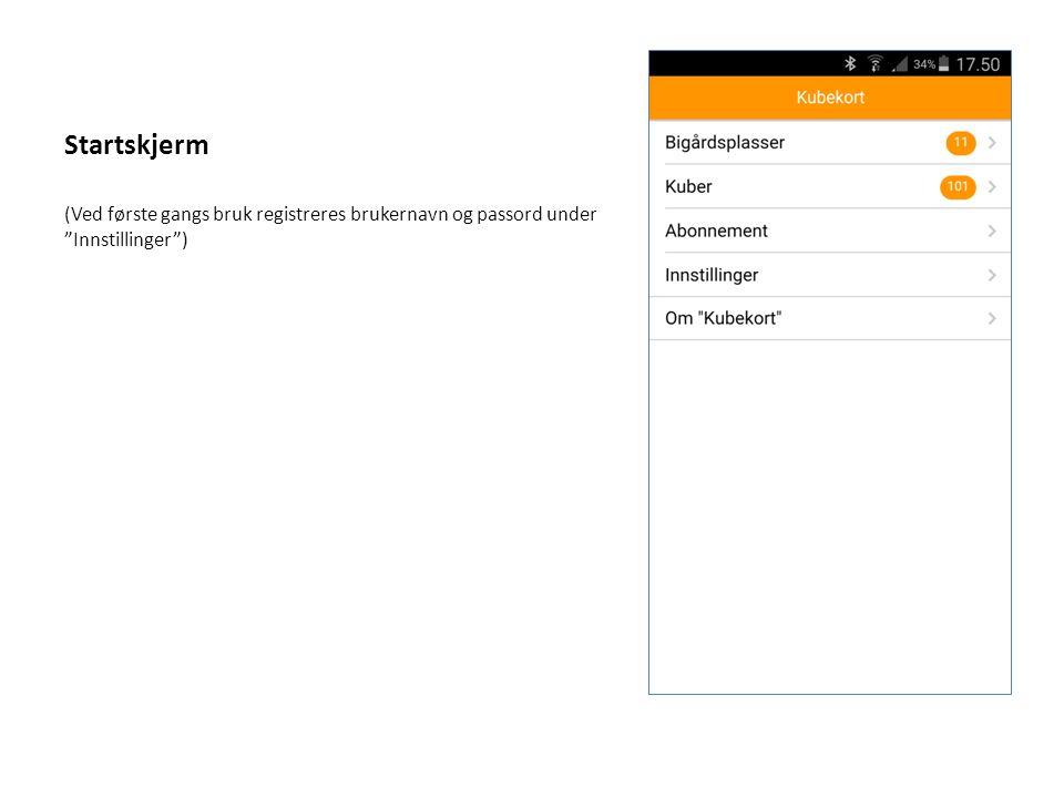 """Startskjerm (Ved første gangs bruk registreres brukernavn og passord under """"Innstillinger"""")"""