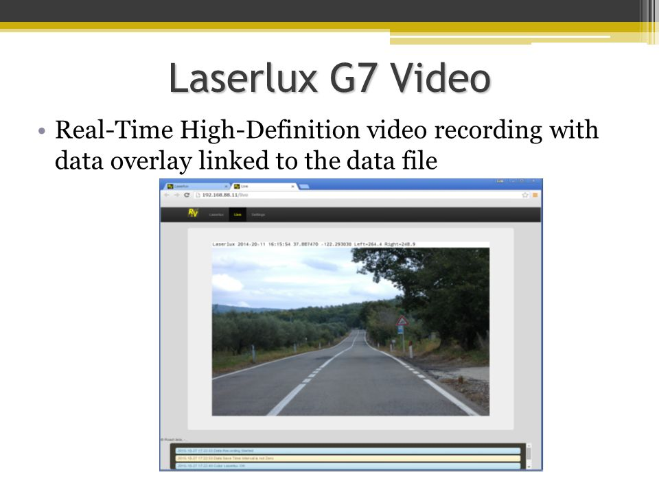 Laserlux G7 Video Real-Time High-Definition video recording with data overlay linked to the data file