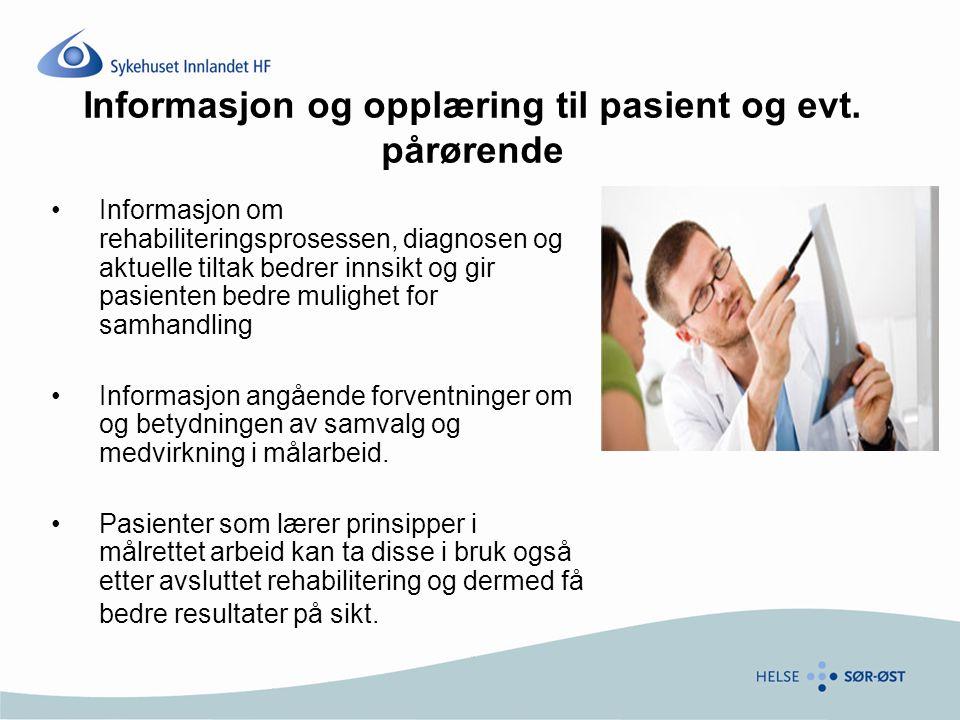 Informasjon og opplæring til pasient og evt.