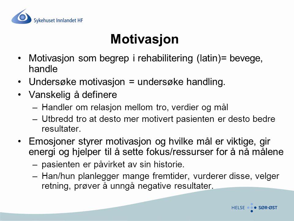 Motivasjon Motivasjon som begrep i rehabilitering (latin)= bevege, handle Undersøke motivasjon = undersøke handling.