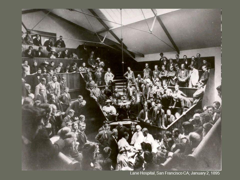 Lane Hospital, San Francisco CA; January 2, 1895