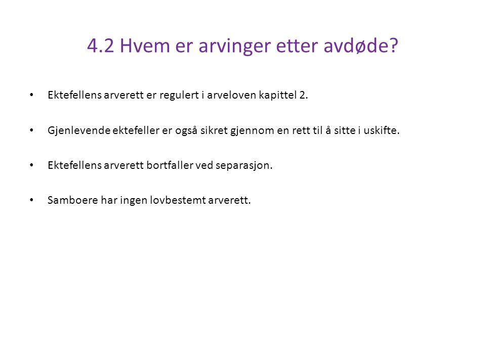 Ektefellens arverett er regulert i arveloven kapittel 2.