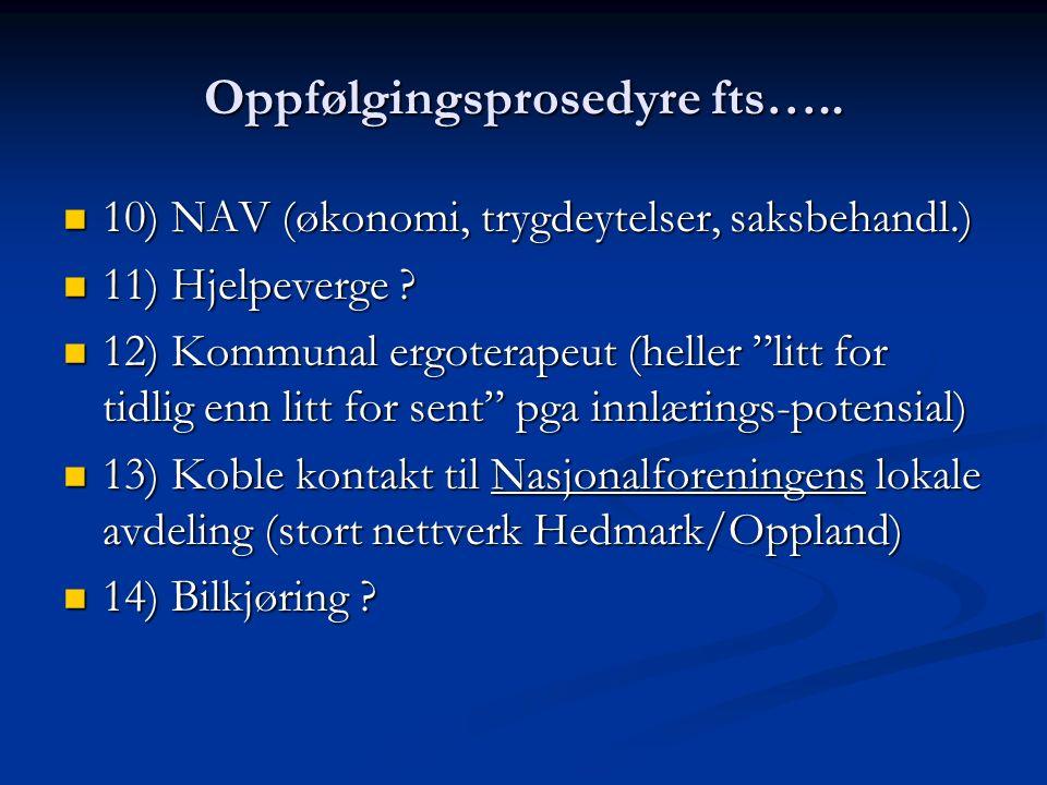 Oppfølgingsprosedyre fts…..