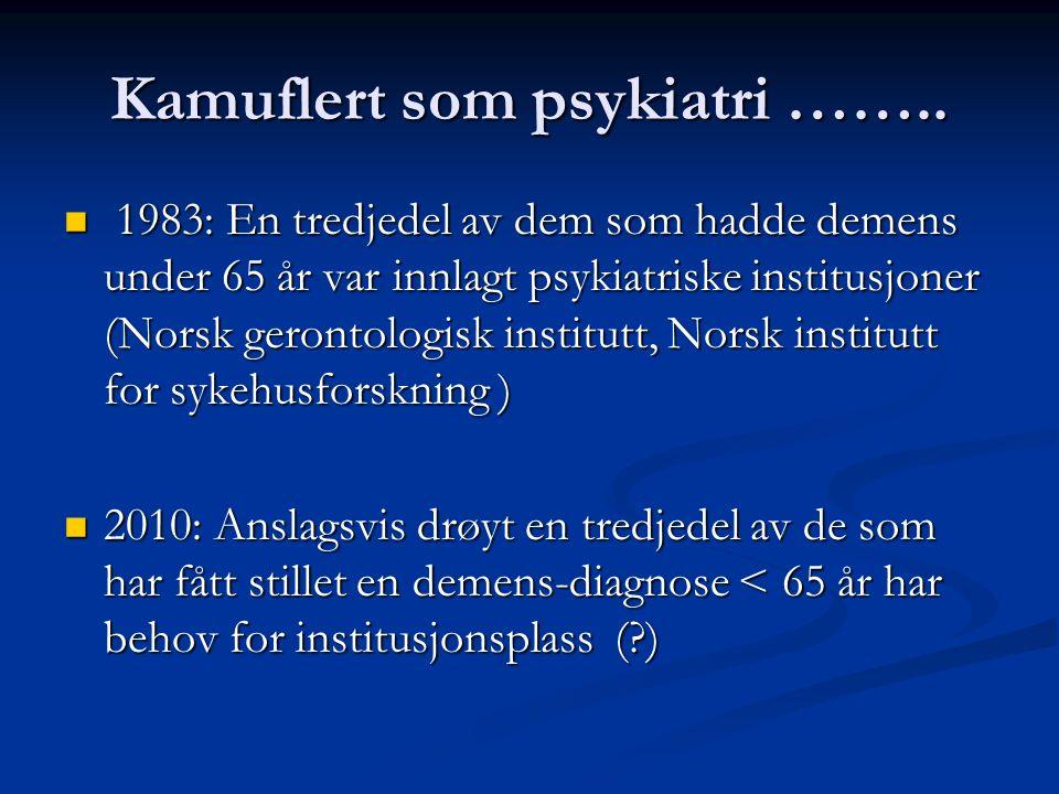 Pårørendes erfaring med diagnostikk: 7 av 10 rapporterer at diagnostisering ikke fungerte godt (Haugen,2004) 7 av 10 rapporterer at diagnostisering ikke fungerte godt (Haugen,2004) 1 av 4 rapporterer feildiagnostisering 1 av 4 rapporterer feildiagnostisering 4 av 10 mener de som foretok diagnostiseringen manglet kunnskap 4 av 10 mener de som foretok diagnostiseringen manglet kunnskap 2 av 10 opplevde ikke å bli trodd 2 av 10 opplevde ikke å bli trodd