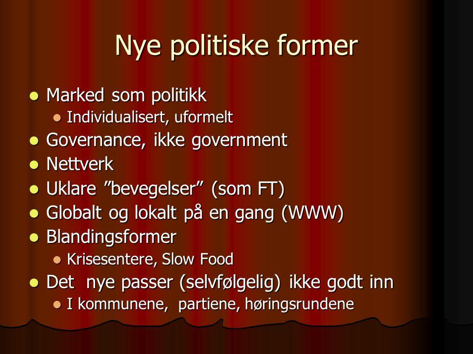 De gode sider Kobler til en moderen politisk form, en fornying av kommunalt demokrati .