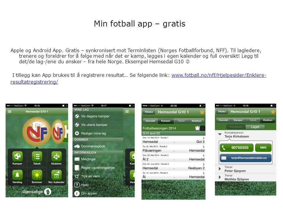 Min fotball app – gratis Apple og Android App. Gratis – synkronisert mot Terminlisten (Norges Fotballforbund, NFF). Til lagledere, trenere og foreldre