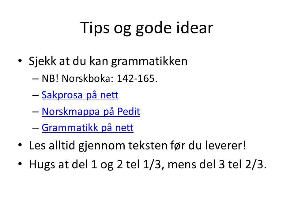 Tips og gode idear Sjekk at du kan grammatikken – NB.