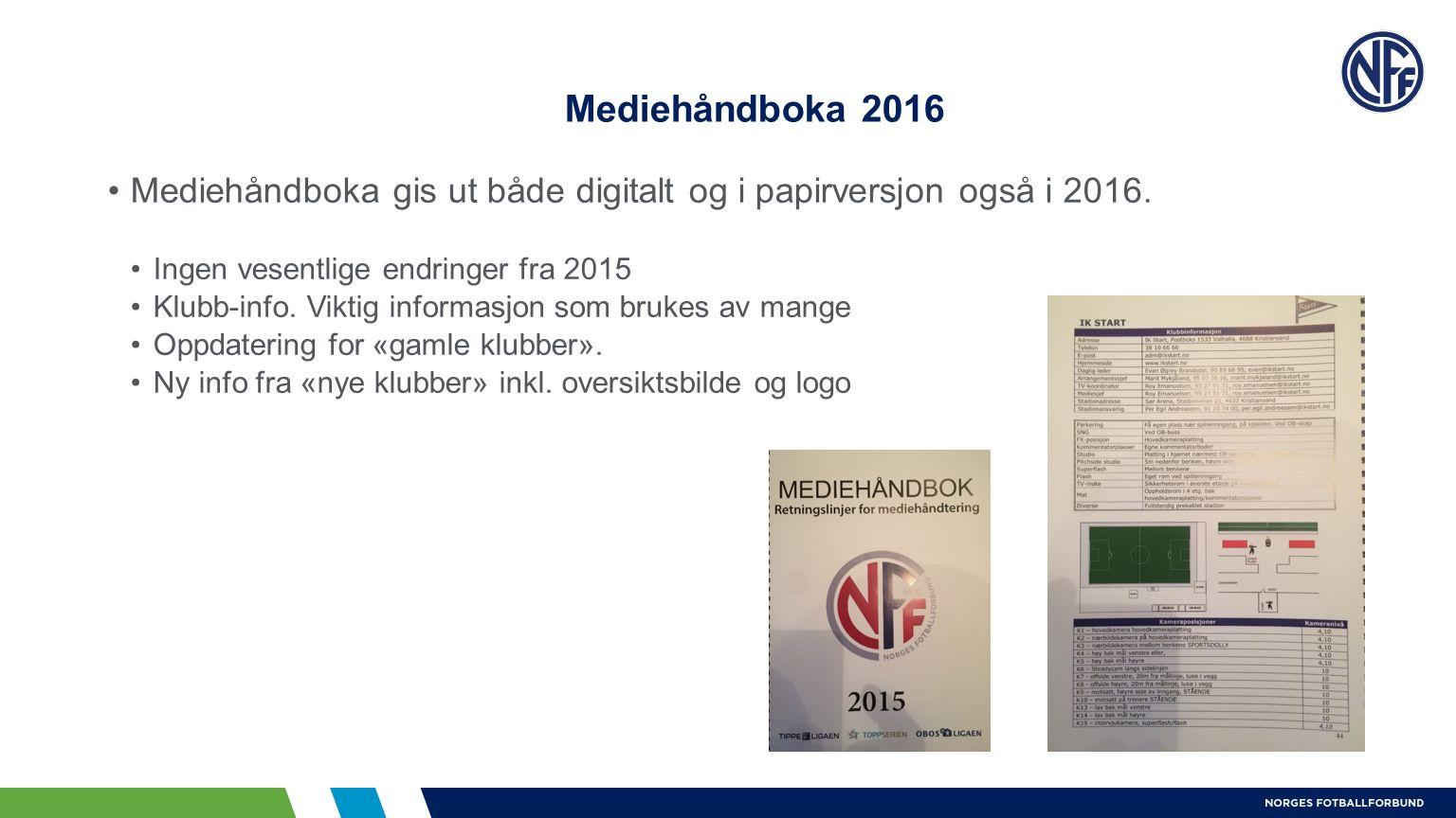Mediehåndboka 2016 Mediehåndboka gis ut både digitalt og i papirversjon også i 2016.