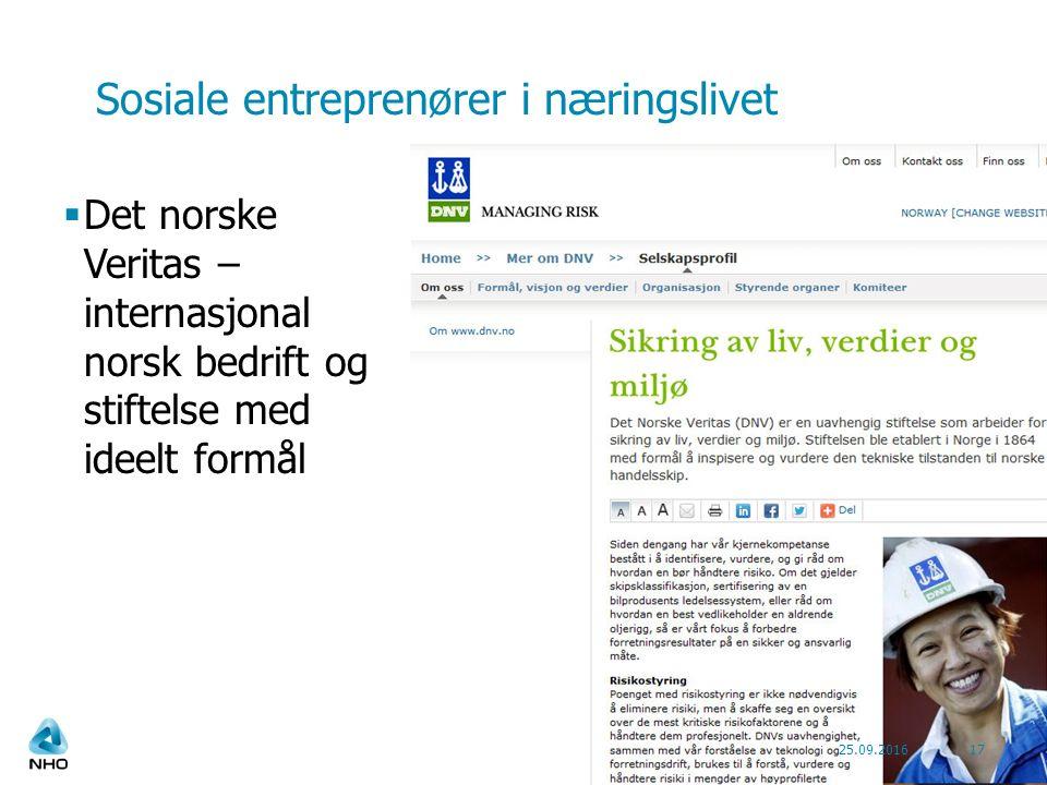 Sosiale entreprenører i næringslivet  Det norske Veritas – internasjonal norsk bedrift og stiftelse med ideelt formål 25.09.201617