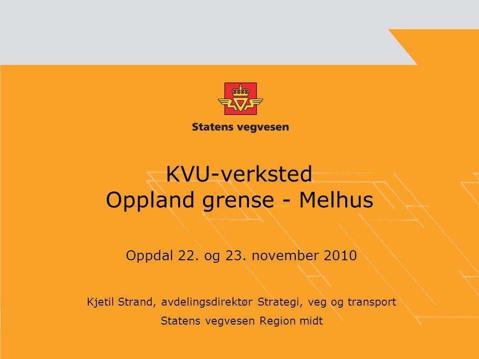 KVU-verksted Oppland grense - Melhus Oppdal 22.og 23.