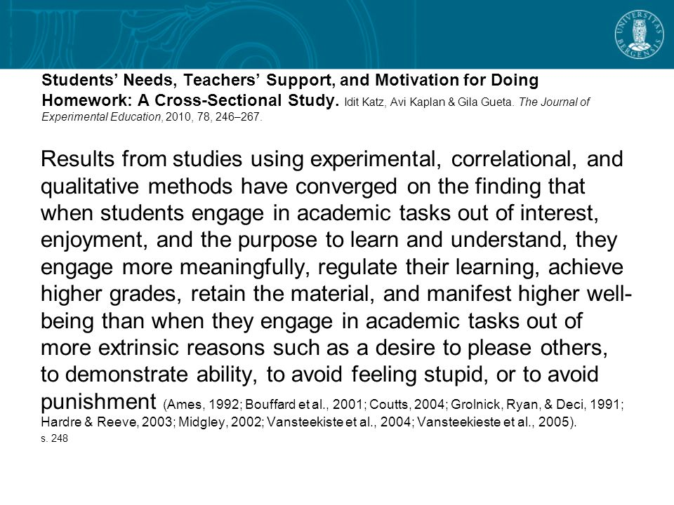 Students' Needs, Teachers' Support, and Motivation for Doing Homework: A Cross-Sectional Study.