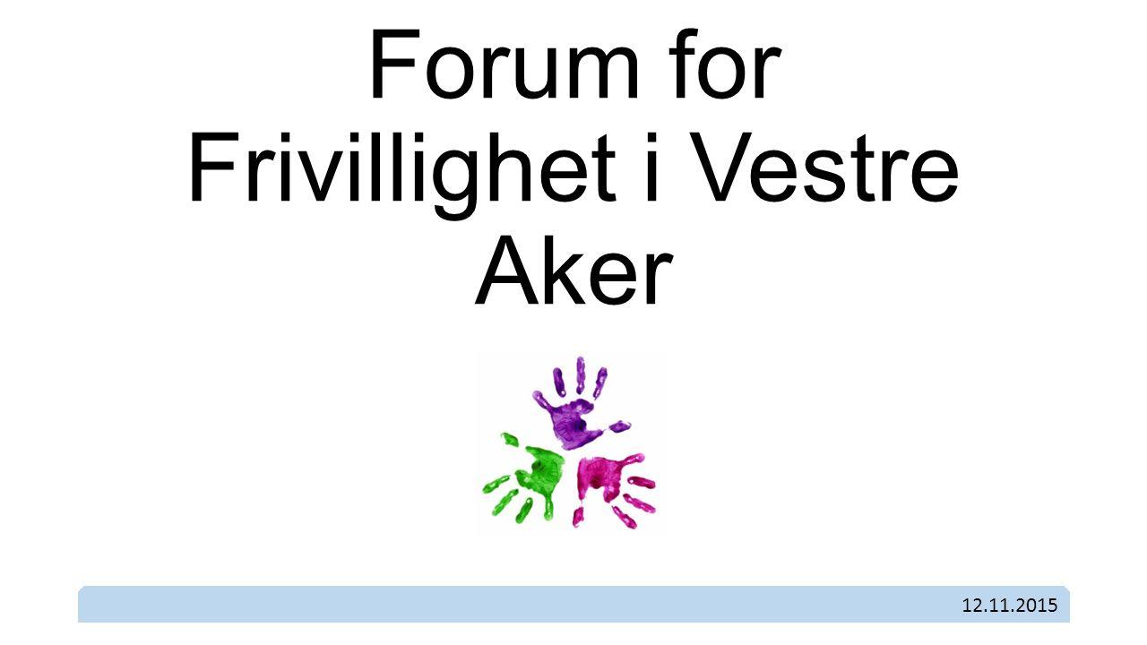 Forum for Frivillighet i Vestre Aker 12.11.2015