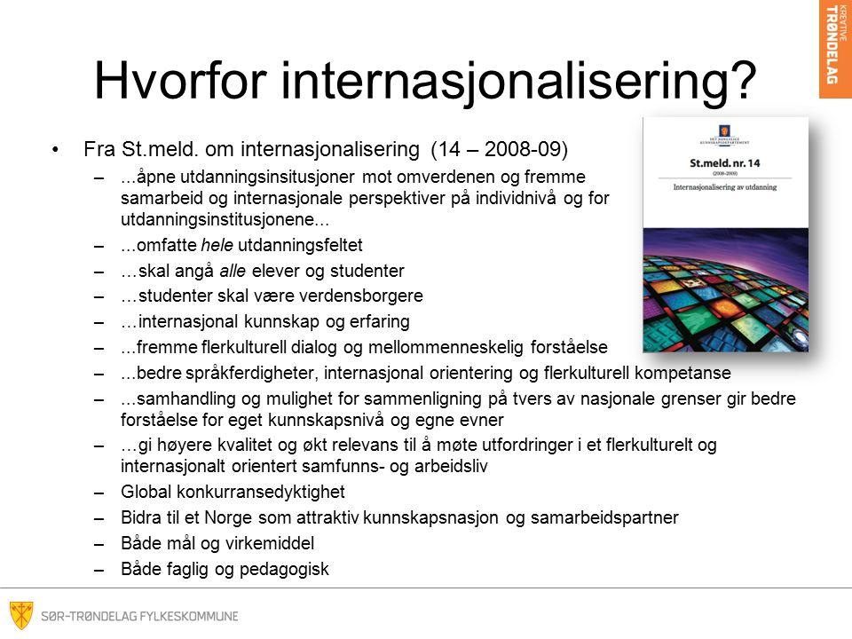 Hvorfor internasjonalisering.Fra St.meld.