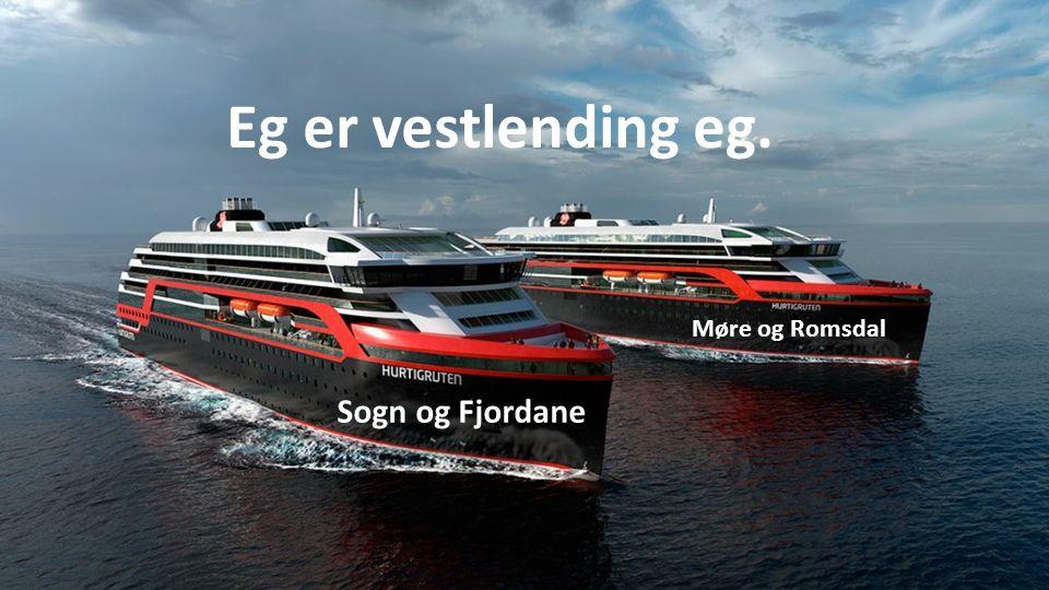 Eg er vestlending eg. Sogn og Fjordane Møre og Romsdal
