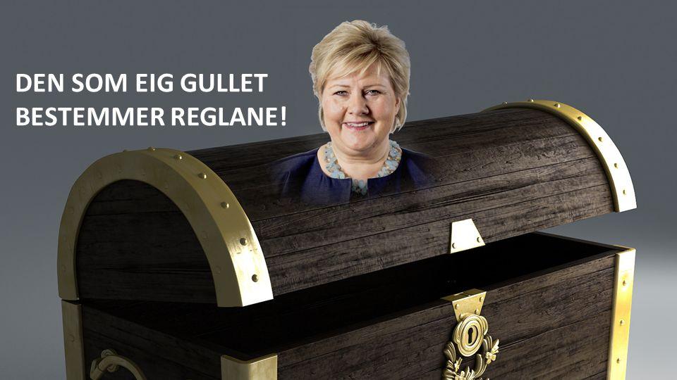 DEN SOM EIG GULLET BESTEMMER REGLANE!