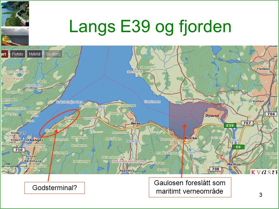 3 Langs E39 og fjorden Gaulosen foreslått som maritimt verneområde Godsterminal?