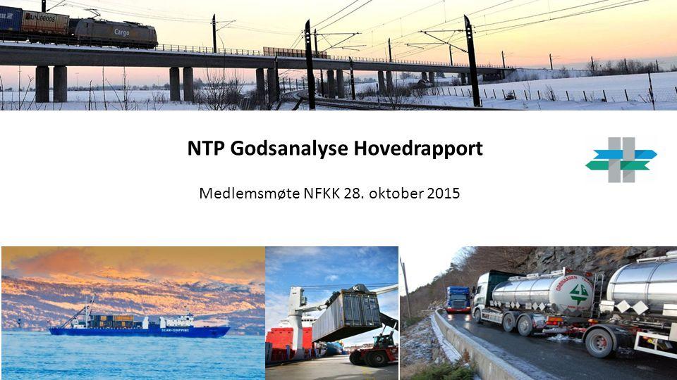 NTP Godsanalyse Hovedrapport Medlemsmøte NFKK 28. oktober 2015