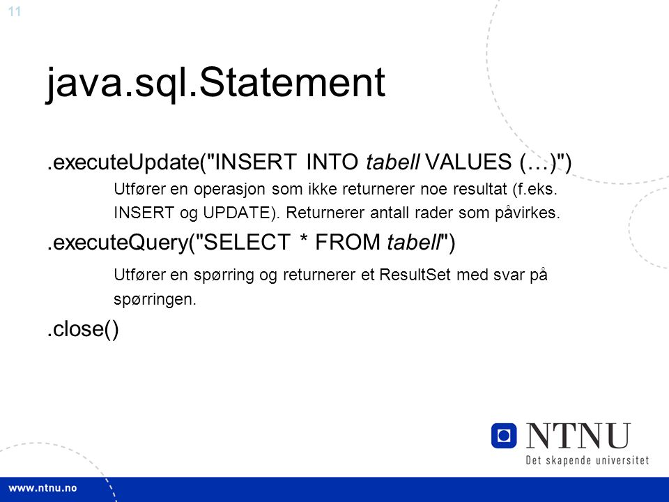 11 java.sql.Statement.executeUpdate(