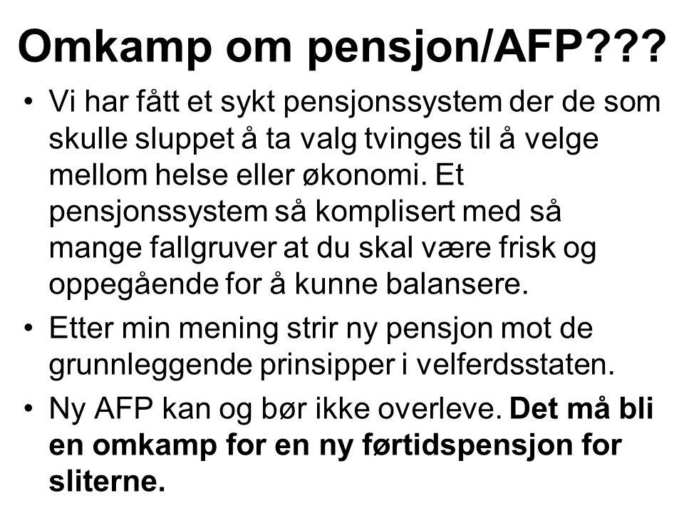 Vi har fått et sykt pensjonssystem der de som skulle sluppet å ta valg tvinges til å velge mellom helse eller økonomi. Et pensjonssystem så komplisert