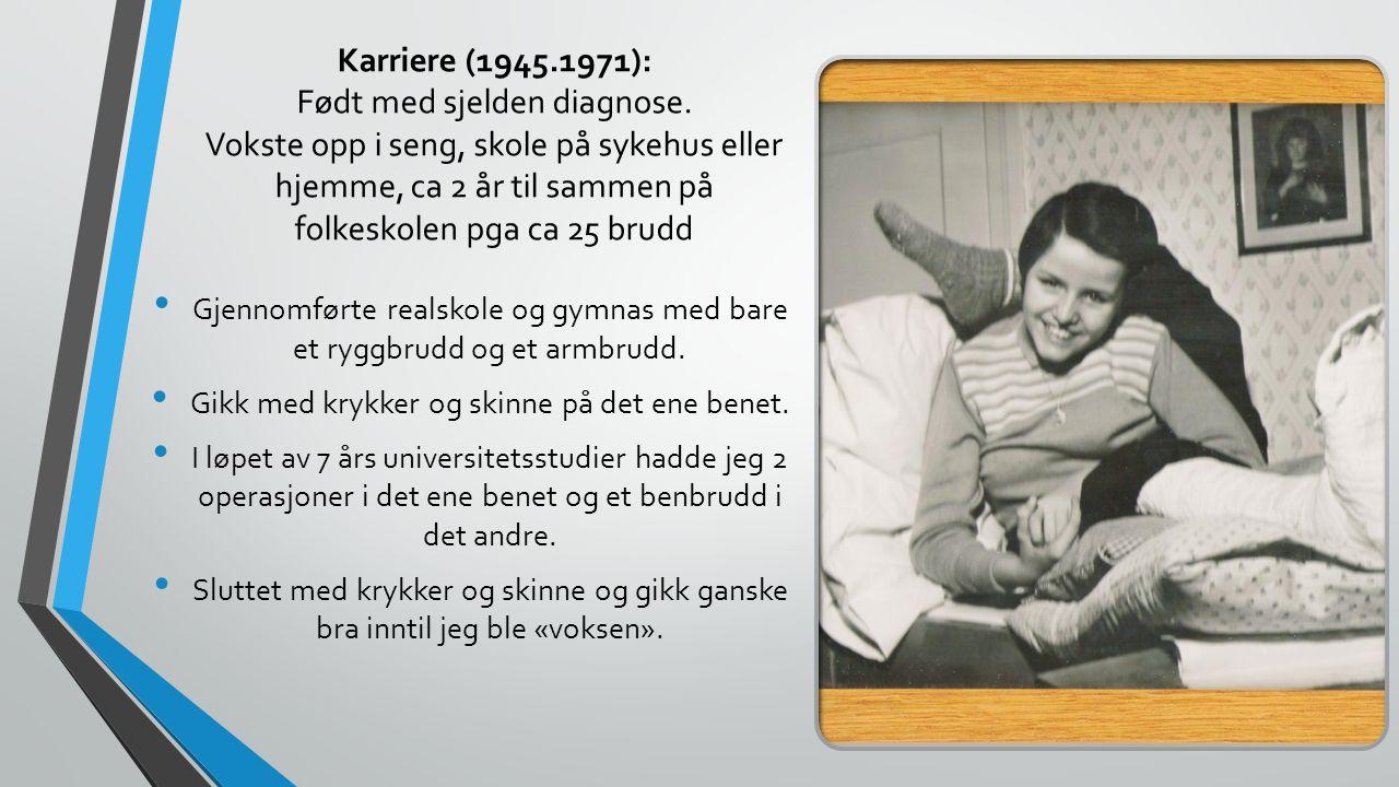 Yrkesaktivitet (1971-2011) (bare 5-6 brudd i perioden, begynte med høreapparat i 1979)  Sykehuset i Ålesund (klinisk kjemi, nukleærmedisin), Odontologisk fakultet inst for fysiologi og biokjemi, Rikshospitalet, inst for kirurgisk forskning, Medisinsk fakultet inst for farmakoterapi.