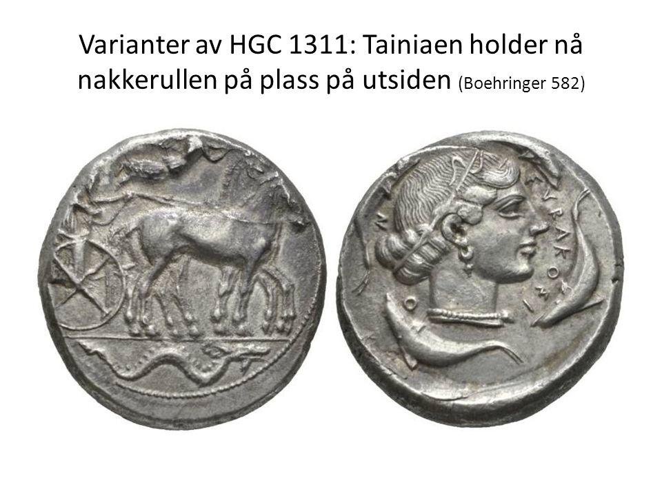 Varianter av HGC 1311: Tainiaen holder nå nakkerullen på plass på utsiden (Boehringer 582)