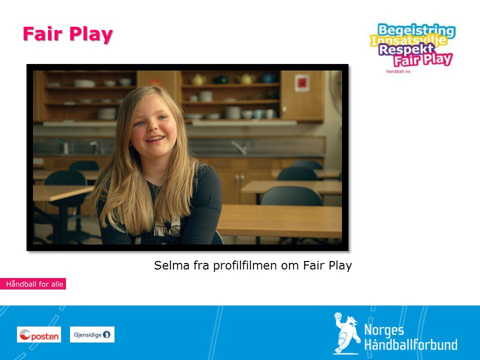 28 Fair Play Selma fra profilfilmen om Fair Play