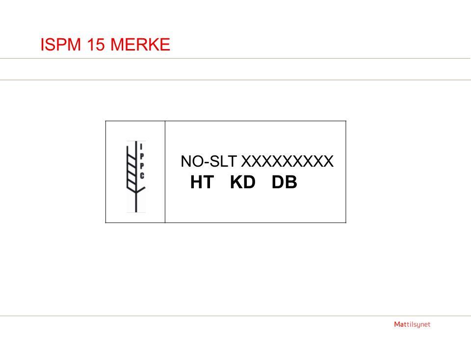 ISPM 15 MERKE NO-SLT XXXXXXXXX HT KD DB