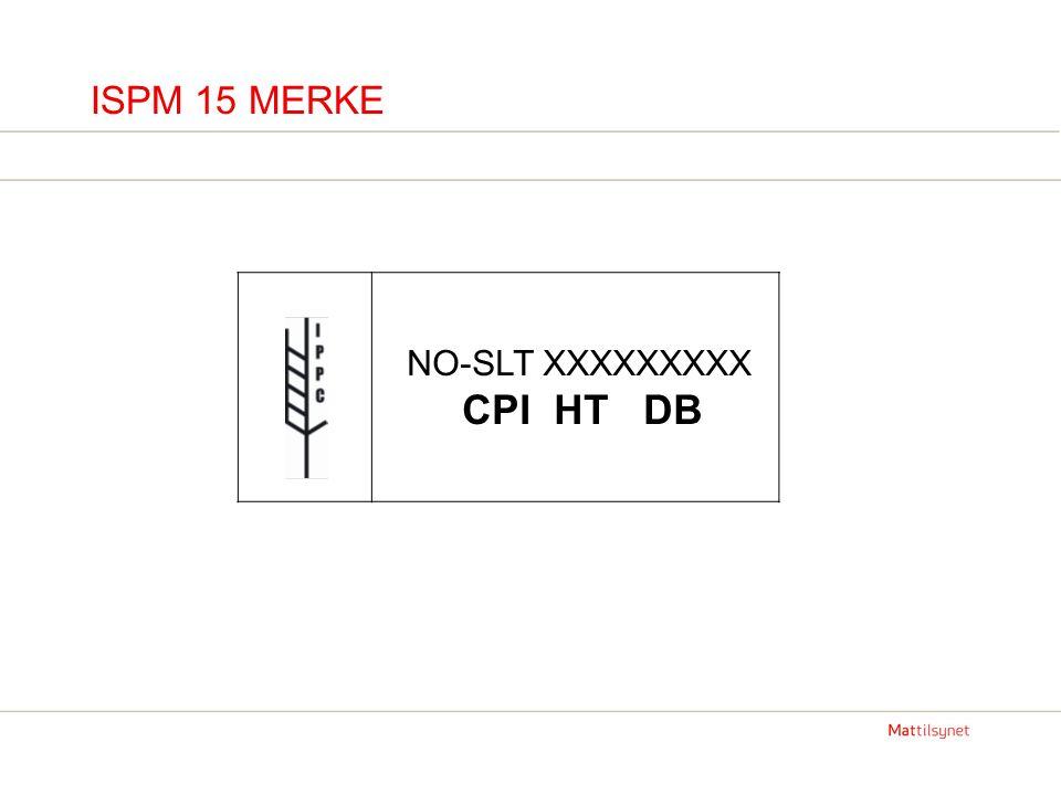 ISPM 15 MERKE NO-SLT XXXXXXXXX CPI HT DB