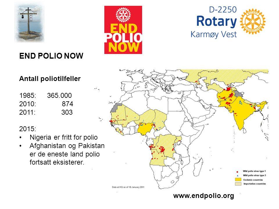 www.endpolio.org END POLIO NOW Antall poliotilfeller 1985: 365.000 2010: 874 2011: 303 2015: Nigeria er fritt for polio Afghanistan og Pakistan er de eneste land polio fortsatt eksisterer.
