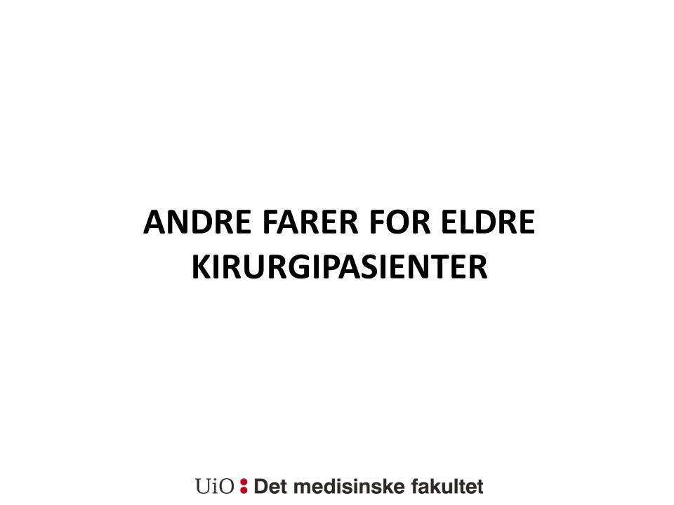 ANDRE FARER FOR ELDRE KIRURGIPASIENTER