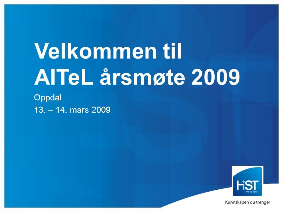 Velkommen til AITeL årsmøte 2009 Oppdal 13. – 14. mars 2009