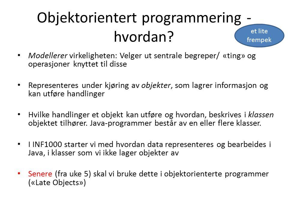 Objektorientert programmering - hvordan.