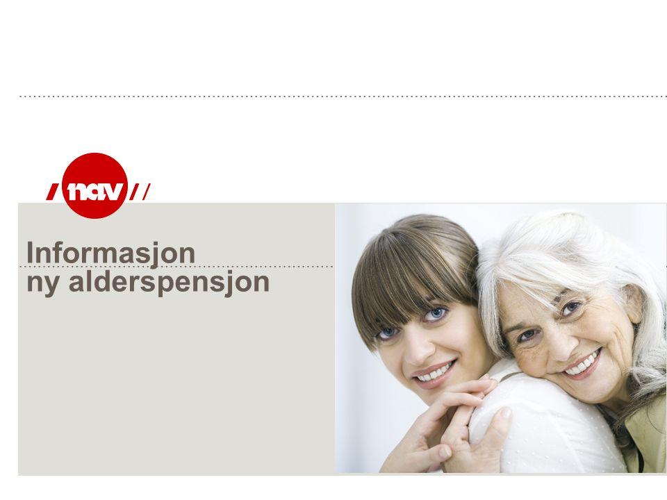 Informasjon ny alderspensjon